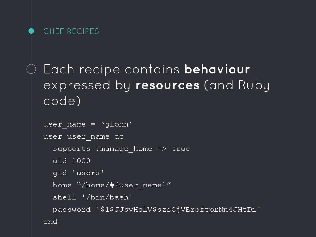 CHEF RECIPES Each recipe contains behaviour exp...