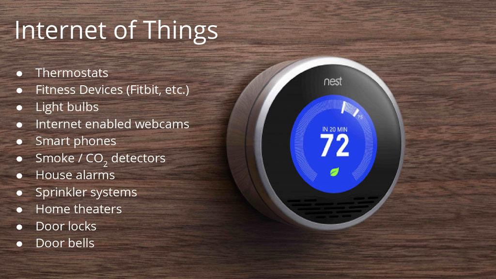 Internet of Things ● Thermostats ● Fitness Devi...
