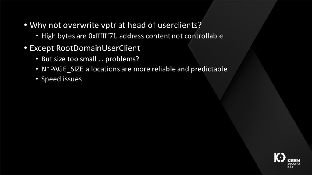 • Why not overwrite vptr at head of userclients...