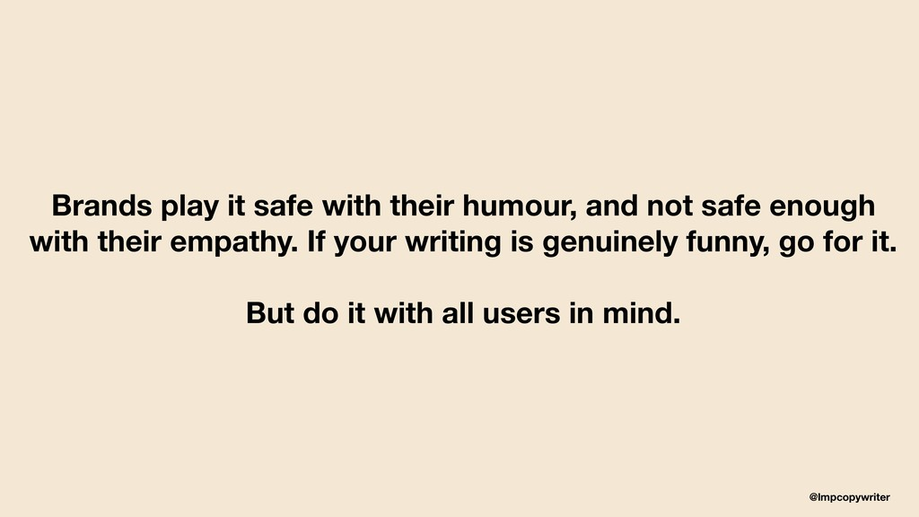@lmpcopywriter Brands play it safe with their h...
