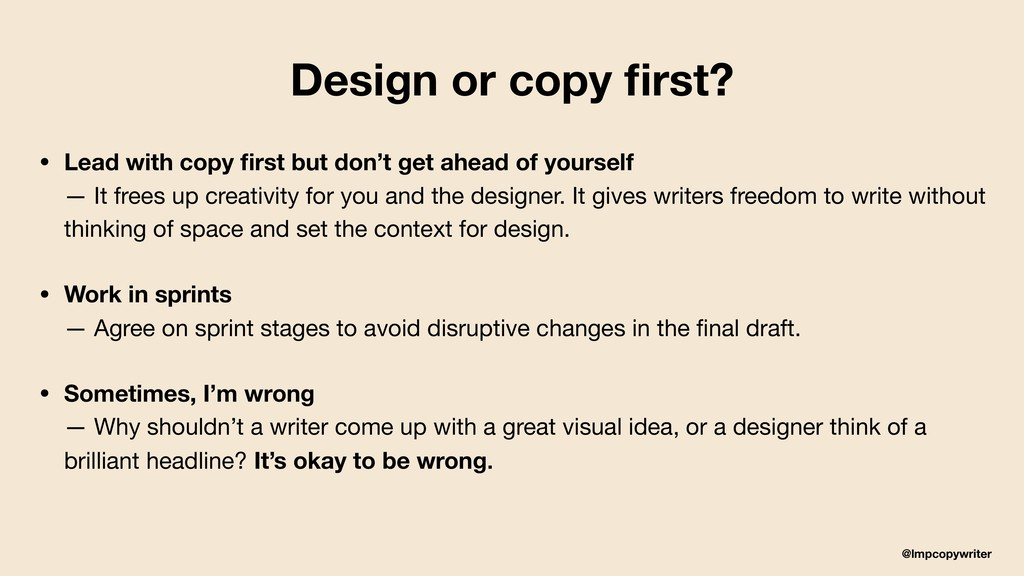 @lmpcopywriter Design or copy first? • Lead with...