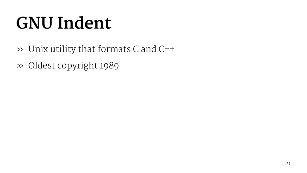 GNU Indent » Unix utility that formats C and C+...