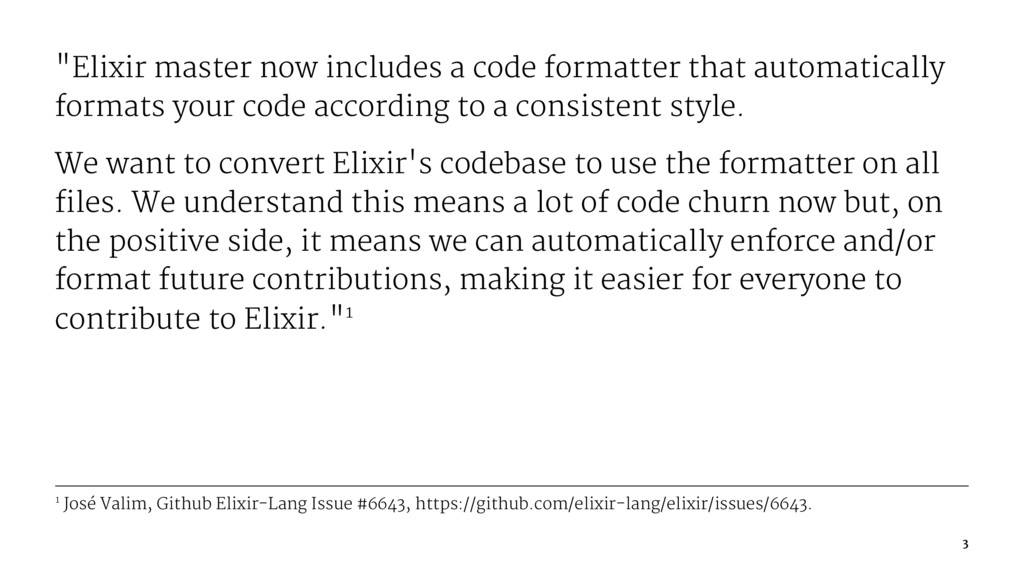 """""""Elixir master now includes a code formatter th..."""
