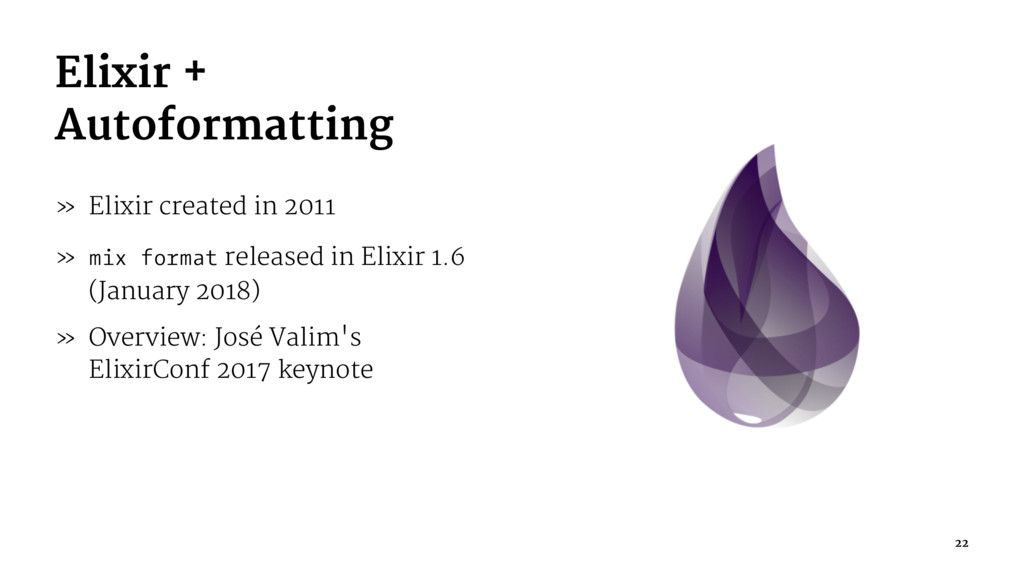 Elixir + Autoformatting » Elixir created in 201...