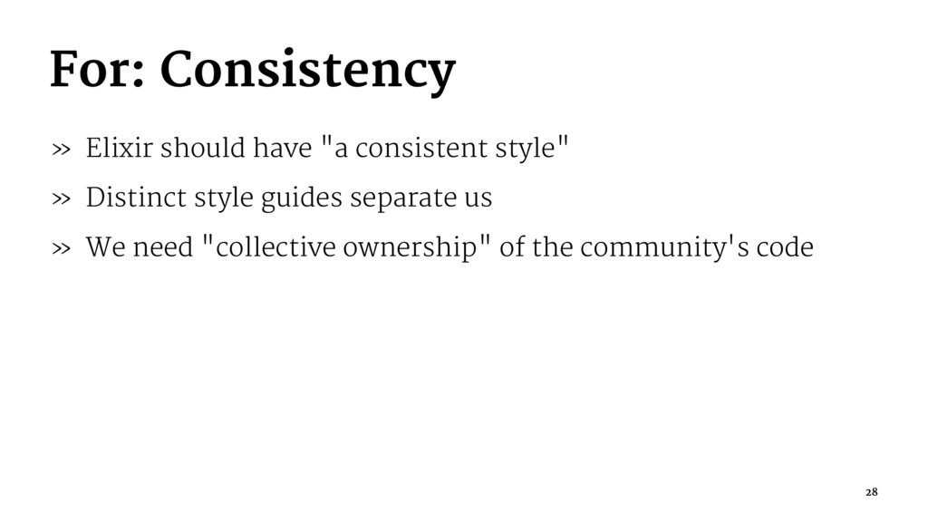 """For: Consistency » Elixir should have """"a consis..."""