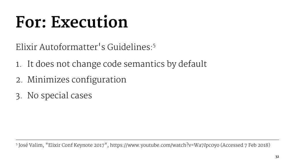 For: Execution Elixir Autoformatter's Guideline...