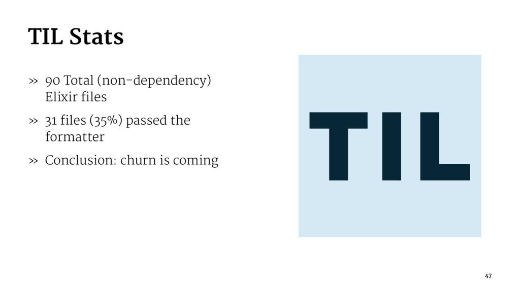 TIL Stats » 90 Total (non-dependency) Elixir fi...