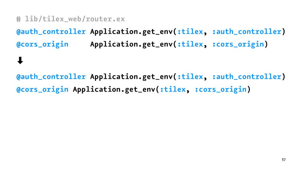 # lib/tilex_web/router.ex @auth_controller Appl...