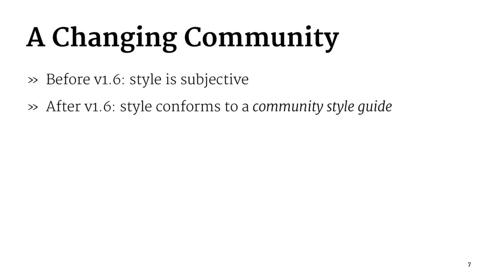 A Changing Community » Before v1.6: style is su...