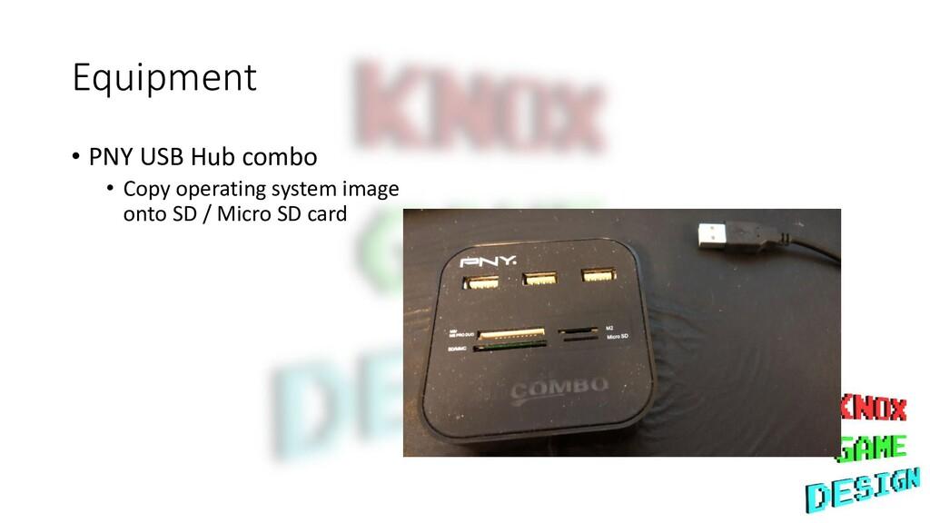 Equipment • PNY USB Hub combo • Copy operating ...
