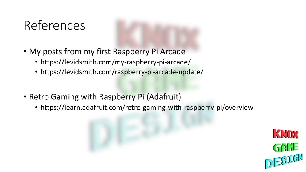 References • My posts from my first Raspberry P...