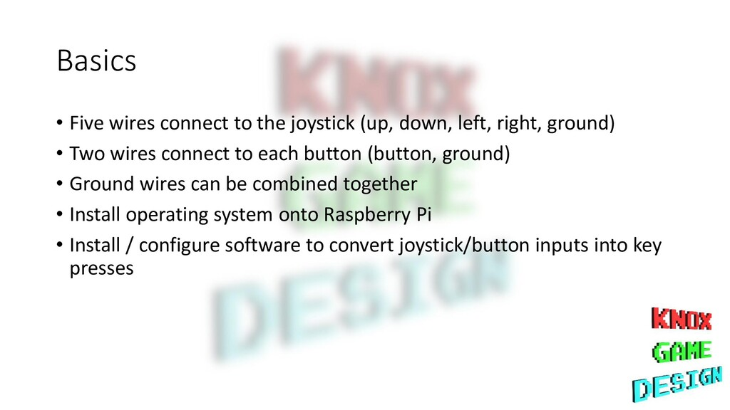 Basics • Five wires connect to the joystick (up...