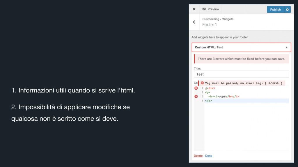 1. Informazioni utili quando si scrive l'html. ...