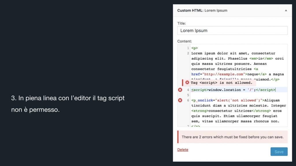 3. In piena linea con l'editor il tag script no...