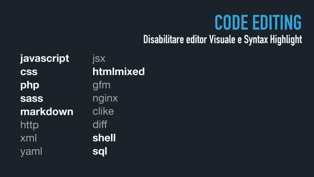 CODE EDITING Disabilitare editor Visuale e Synt...