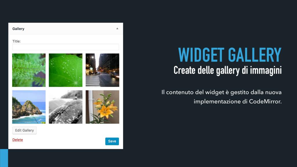 WIDGET GALLERY Create delle gallery di immagini...