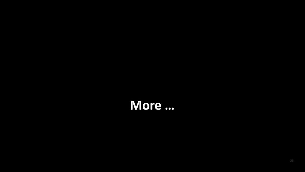 More …