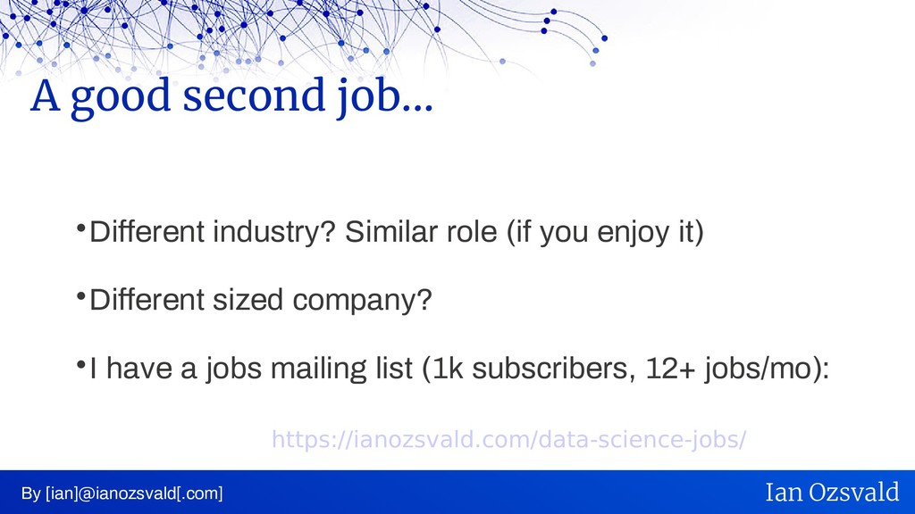  Different industry? Similar role (if you enjo...