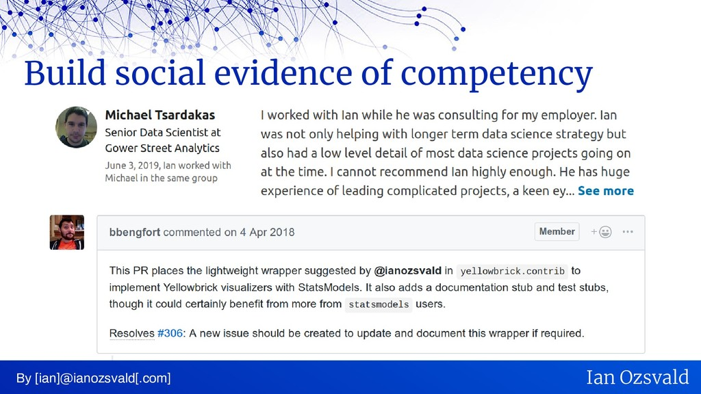 Build social evidence of competency By [ian]@ia...