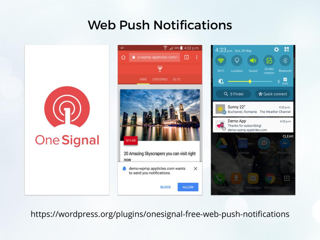 Web Push Notifications https://wordpress.org/plu...