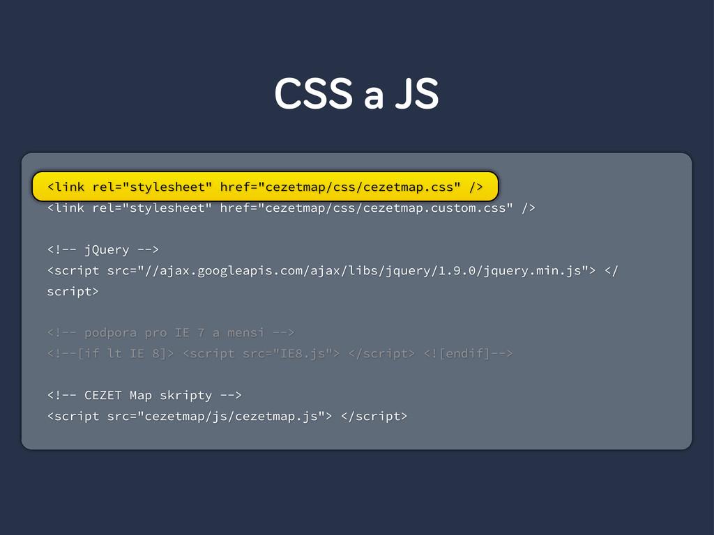 """CSS a JS <link rel=""""stylesheet"""" href=""""cezetmap/..."""