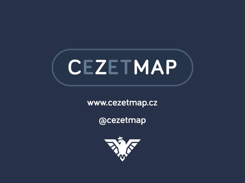 www.cezetmap.cz @cezetmap