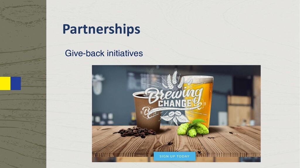 Partnerships Give-back initiatives