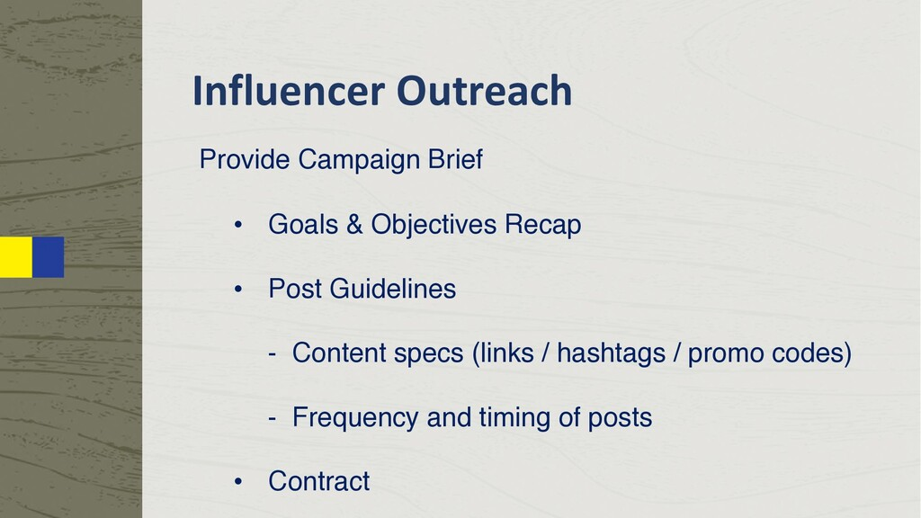 Influencer Outreach Provide Campaign Brief • Go...