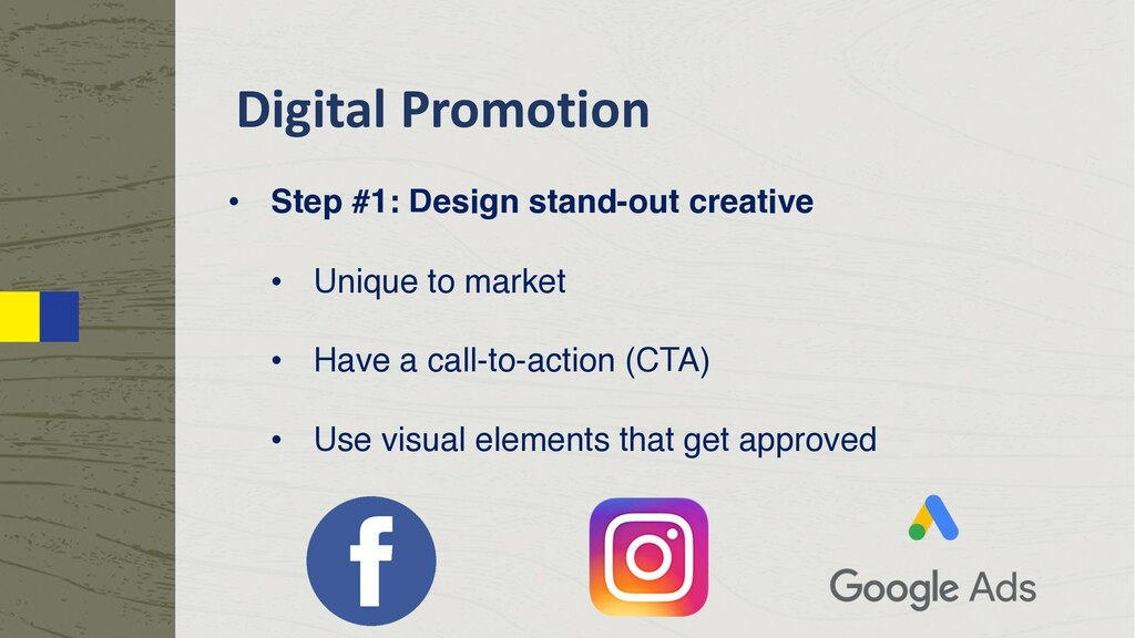 Digital Promotion • Step #1: Design stand-out c...