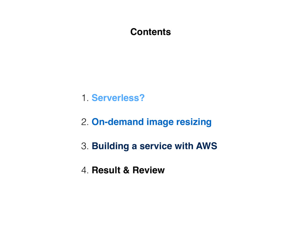 2. On-demand image resizing 4. Result & Review ...