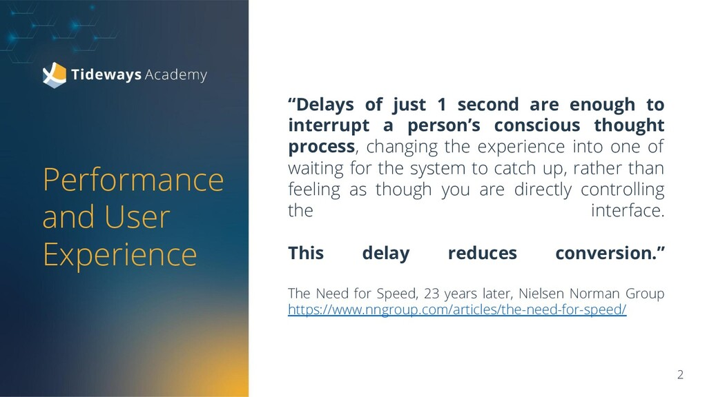 """Performance and User Experience """"Delays of just..."""