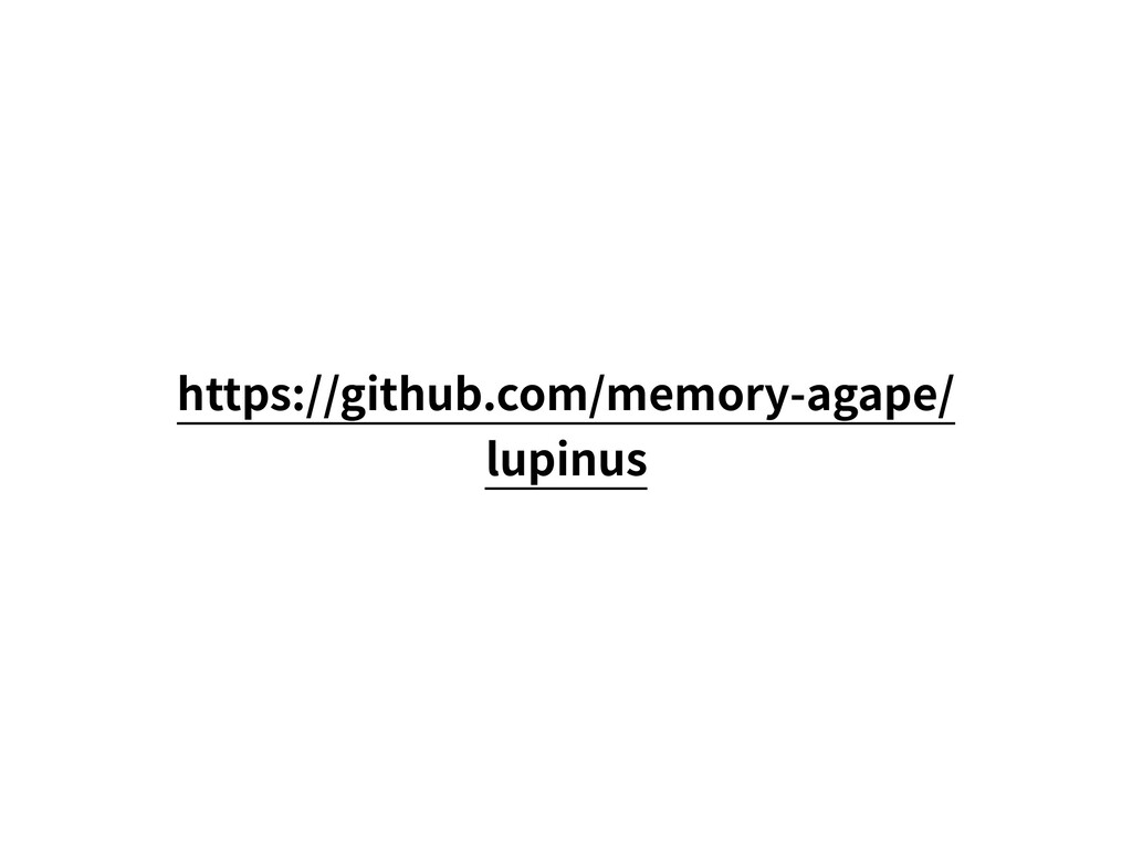 https://github.com/memory-agape/ lupinus