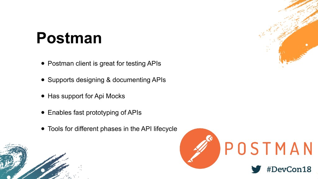 Postman • Postman client is great for testing A...