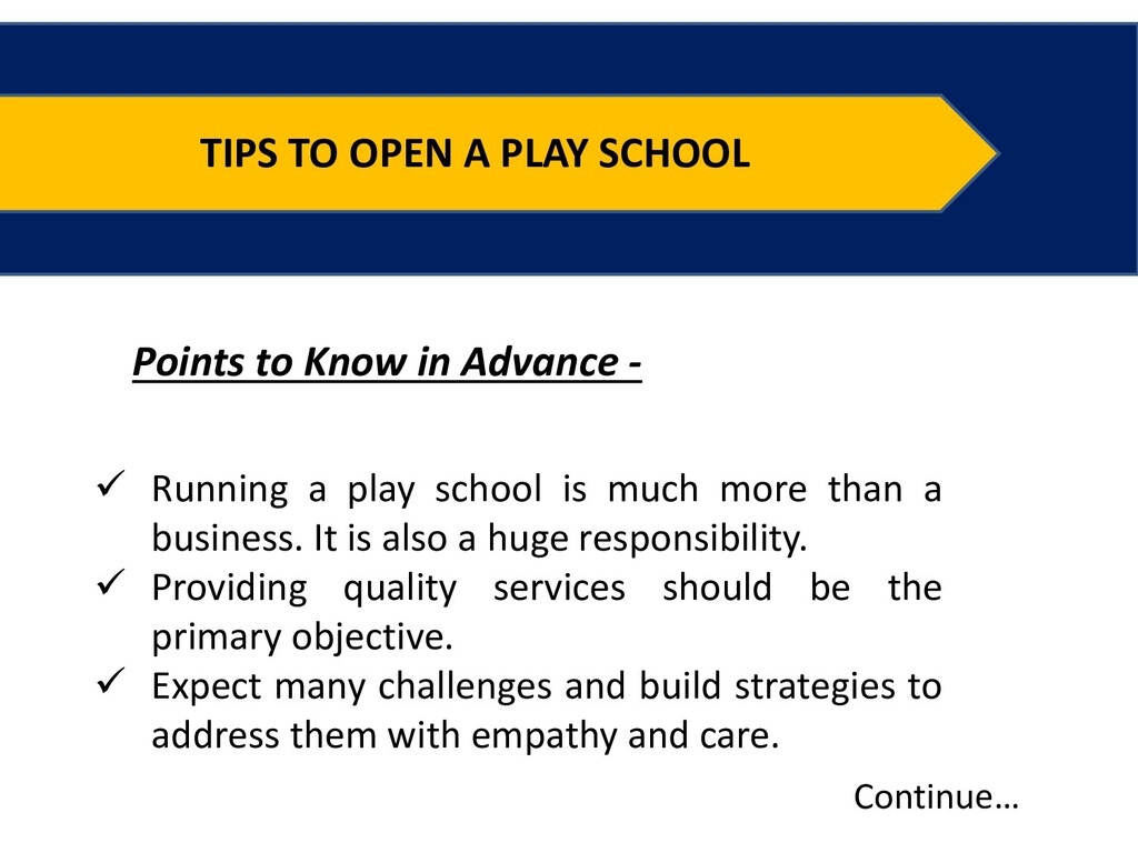 TIPS TO OPEN A PLAY SCHOOL Points to Know in Ad...