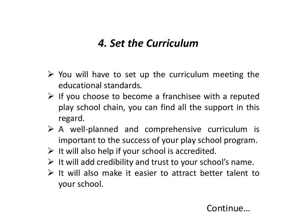 4. Set the Curriculum Continue…  You will have...