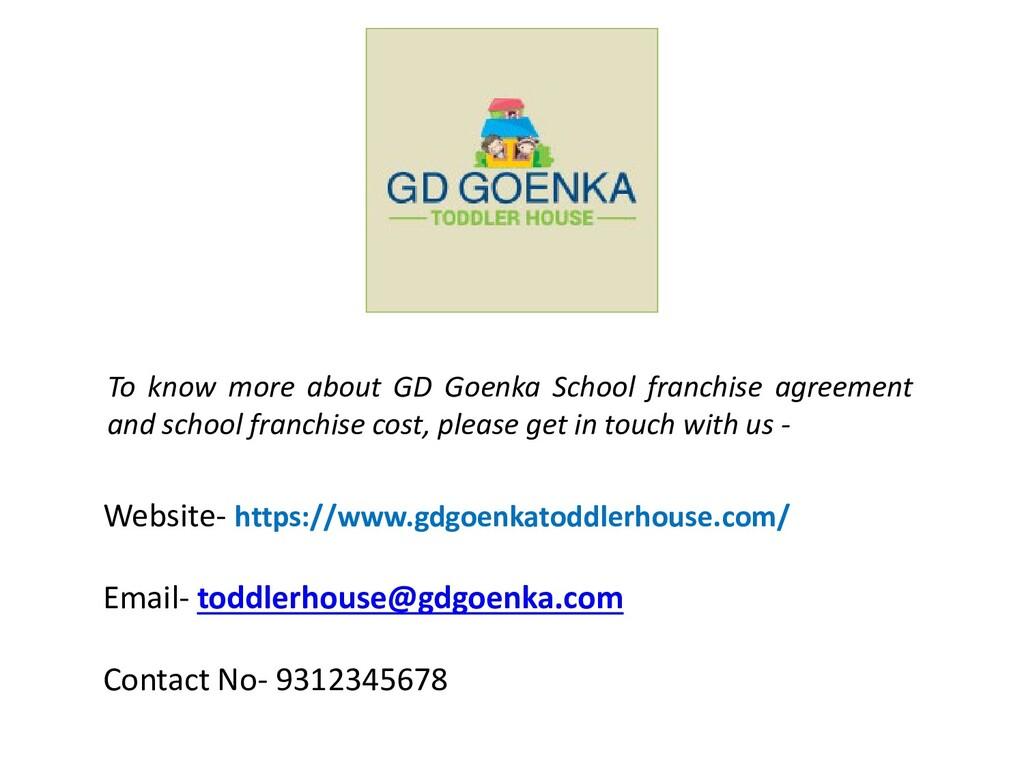Website- https://www.gdgoenkatoddlerhouse.com/ ...