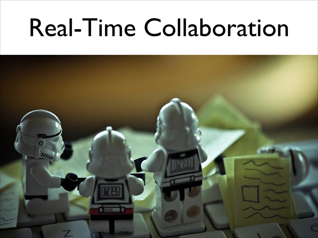Real-Time Collaboration