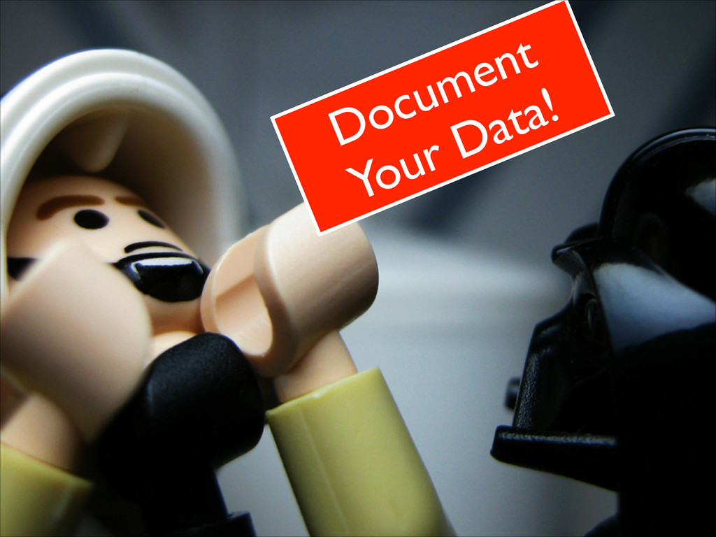 Document Your Data!