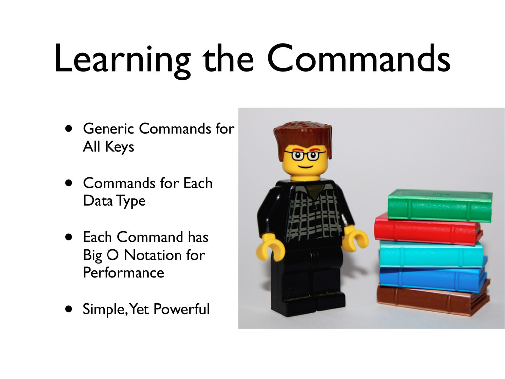 Learning the Commands • Generic Commands for