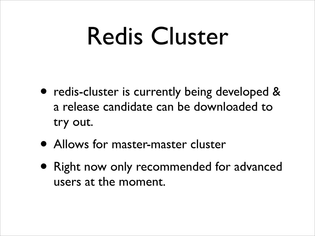 Redis Cluster • redis-cluster is currently bein...