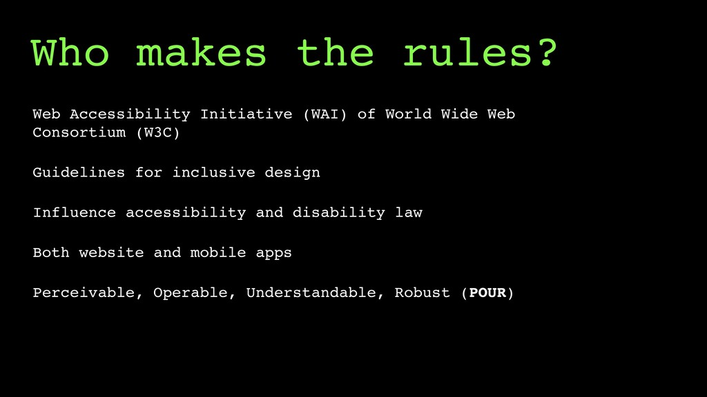 Who makes the rules? Web Accessibility Initiati...