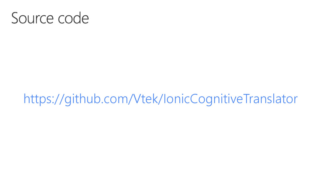 https://github.com/Vtek/IonicCognitiveTranslator