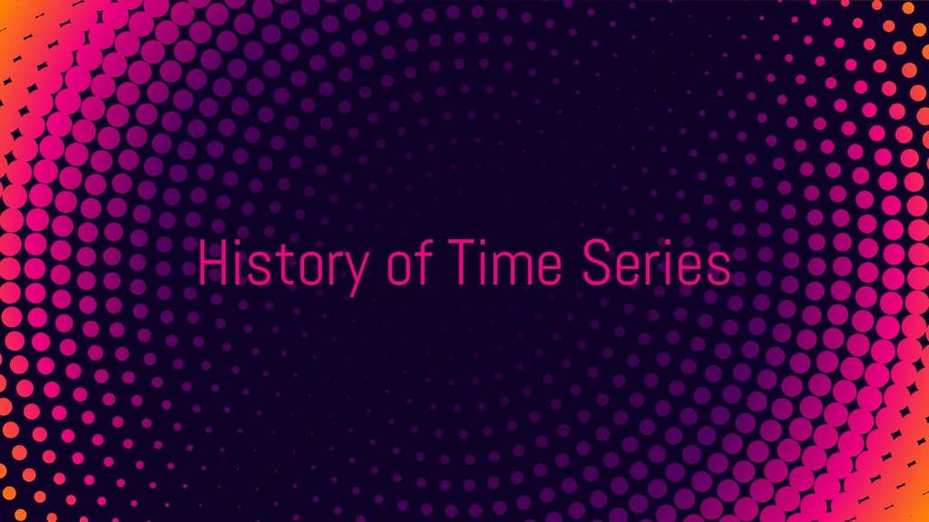 History of Time Series