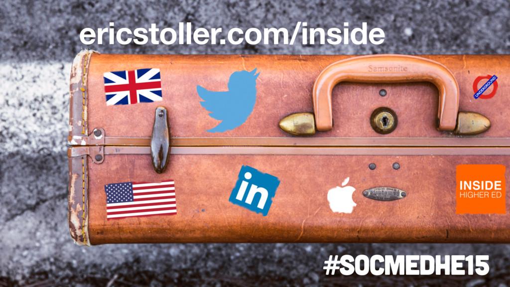 ericstoller.com/inside #socmedhe15