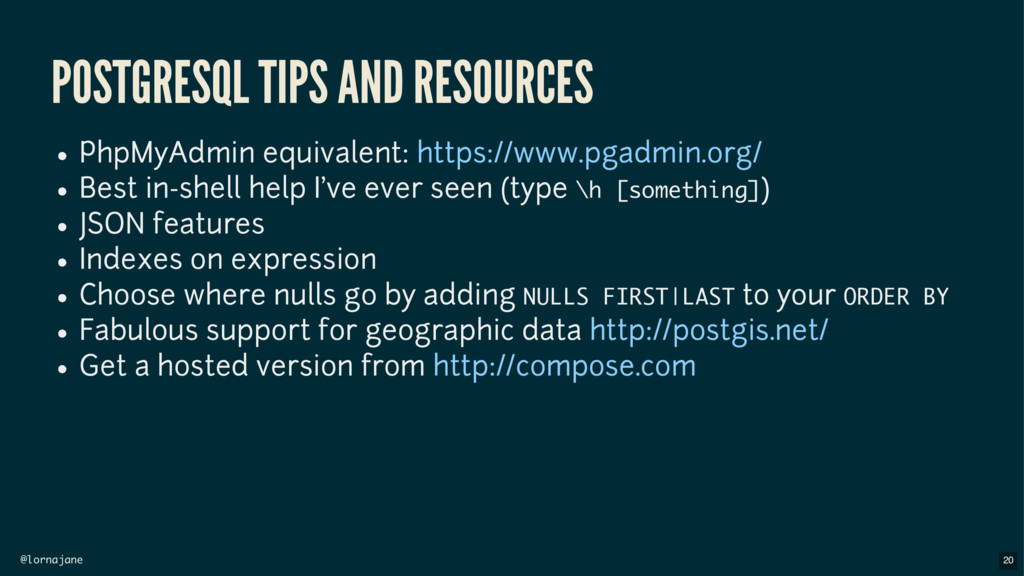 @lornajane POSTGRESQL TIPS AND RESOURCES PhpMyA...