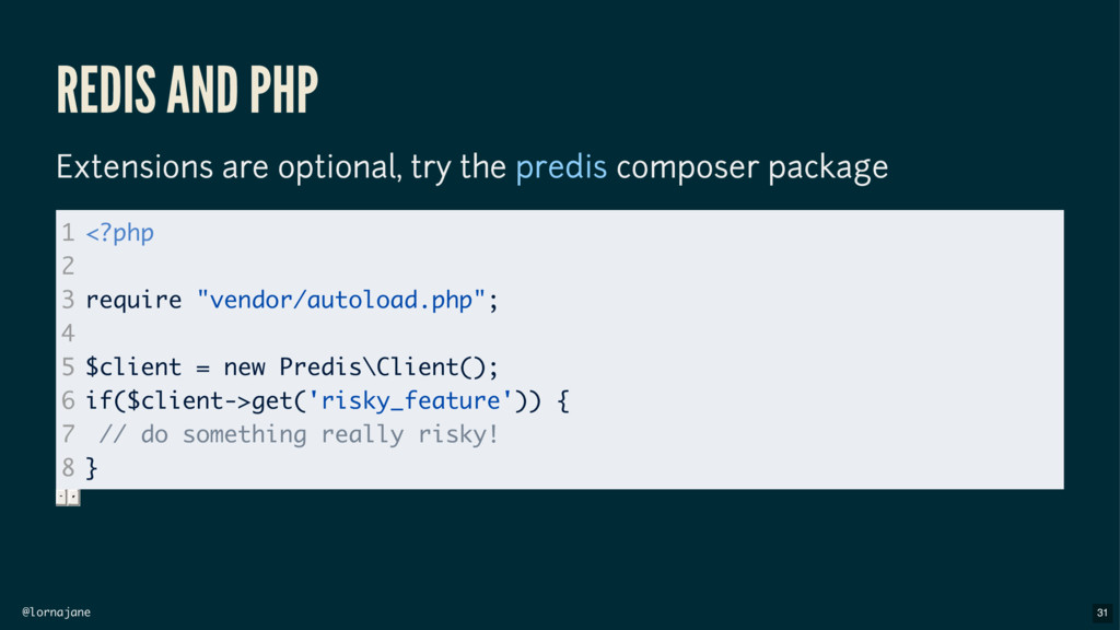 @lornajane REDIS AND PHP Extensions are optiona...