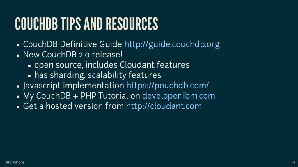 @lornajane COUCHDB TIPS AND RESOURCES CouchDB D...