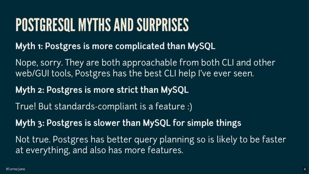 @lornajane POSTGRESQL MYTHS AND SURPRISES Myth ...