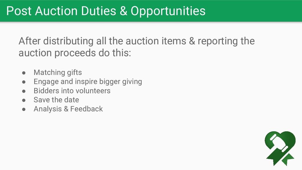Post Auction Duties & Opportunities After distr...