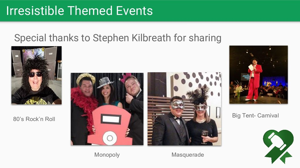 Irresistible Themed Events Special thanks to St...